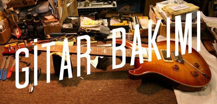 gitar bakımı izmir