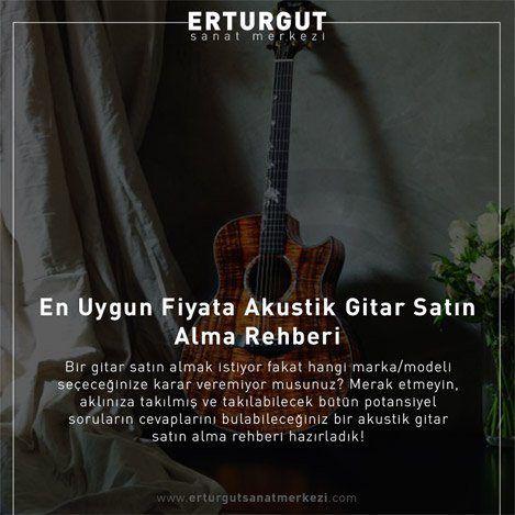 En Uygun Fiyata Akustik Gitar Satın Alma Rehberi