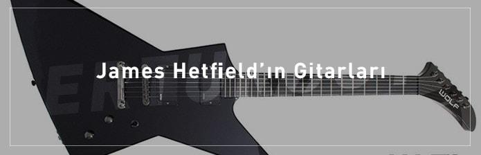James-Hetfield'ın-Gitarları
