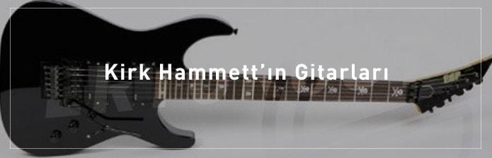 Kirk-Hammett'ın-Gitarları
