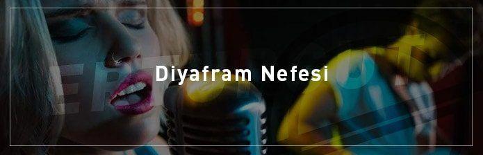 Diyafram-Nefesi