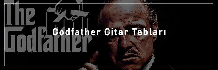 Godfather Gitar Akorları, Notaları ve Tabları - Nasıl Çalınır?