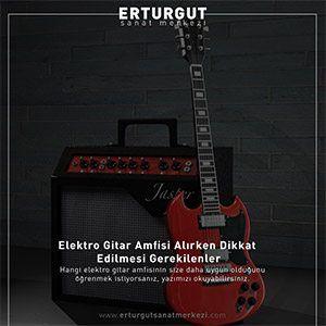 Elektro-Gitar-Amfisi-Alırken-Dikkat-Edilmesi-Gerekilenler