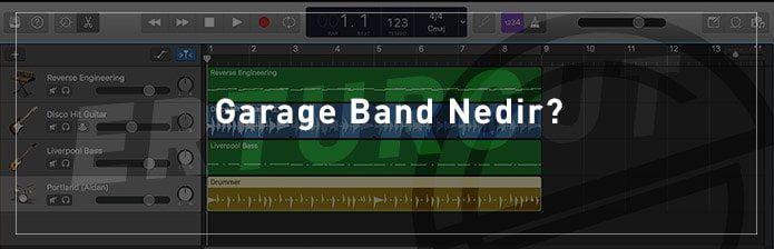 Garage Band Nedir? Garage Band Nasıl Kullanılır?