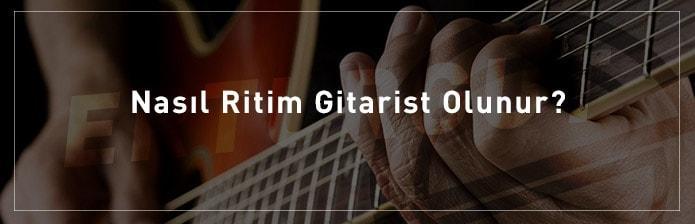 Nasıl-Ritim-Gitarist-Olunur