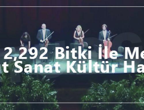 Erturgut Sanat Kültür Haberleri – Sanata 2292 Bitki İle Merhaba