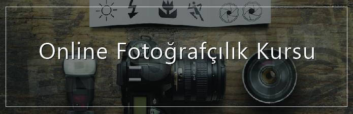 Online Fotoğrafçılık Kursu