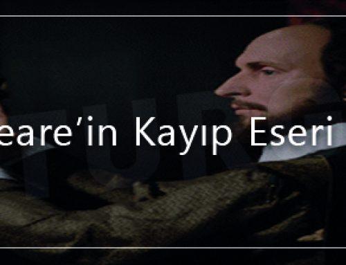 Shakespeare'in Kayıp Eseri Bulundu!