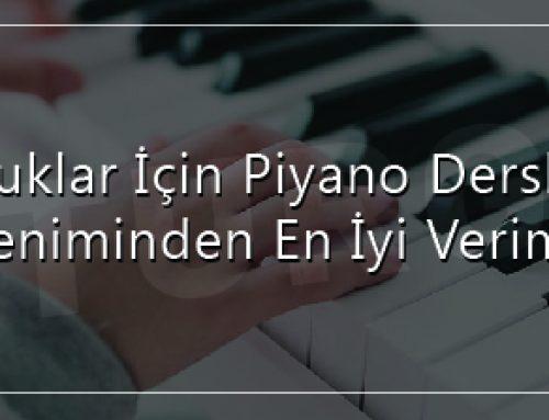 Çocuklar İçin Piyano Dersleri: En İyi Verim Nasıl Sağlanır?
