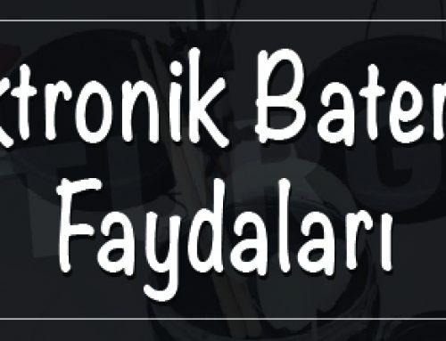 Elektronik Baterinin Faydaları