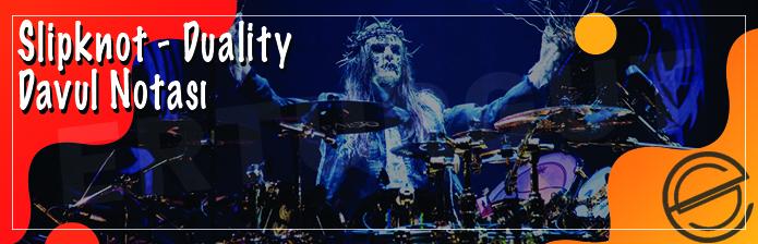 Slipknot - Duality Davul Notasını