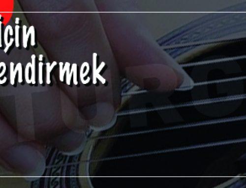 Klasik Gitar İçin Tırnak Şekillendirmek