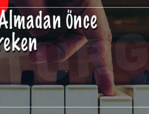 Piyano Dersi Almadan Önce Yapmanız Gereken 5 Şey
