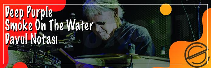 Deep Purple - Smoke On The Water Davul Notası