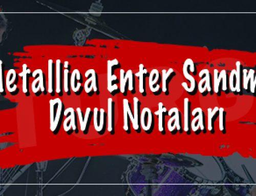 Metallica – Enter Sandman Davul Notaları
