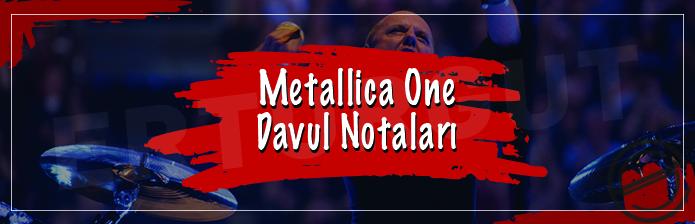 Metallica – One Davul Notaları