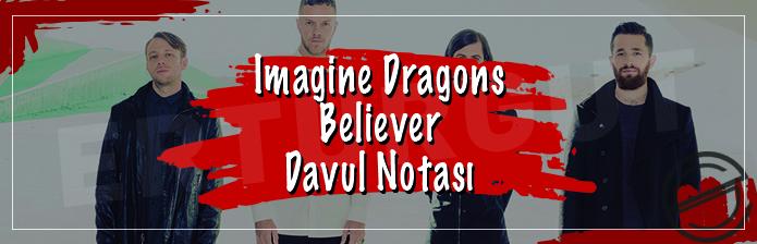 Imagine Dragons - Believer Davul Notası